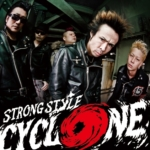 CYCLONE / STRONG STYLE