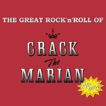 THE GREAT ROCK'n'ROLL OF CRACK The MARIAN