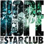 HOPE / THE STAR CLUB