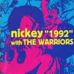 1992 ニッキーアンドザウォーリアーズ