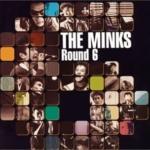 THE MINKS ROUND6