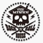 ザ・ミンクス ロックンロールハウス