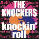 ファーストアルバム「knockin'roll」 THE KCNOCKERS ザ・ノッカーズ