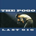 LAST GIG / THE POGO